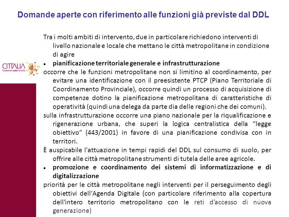 Domande aperte con riferimento alle funzioni già previste dal DDL