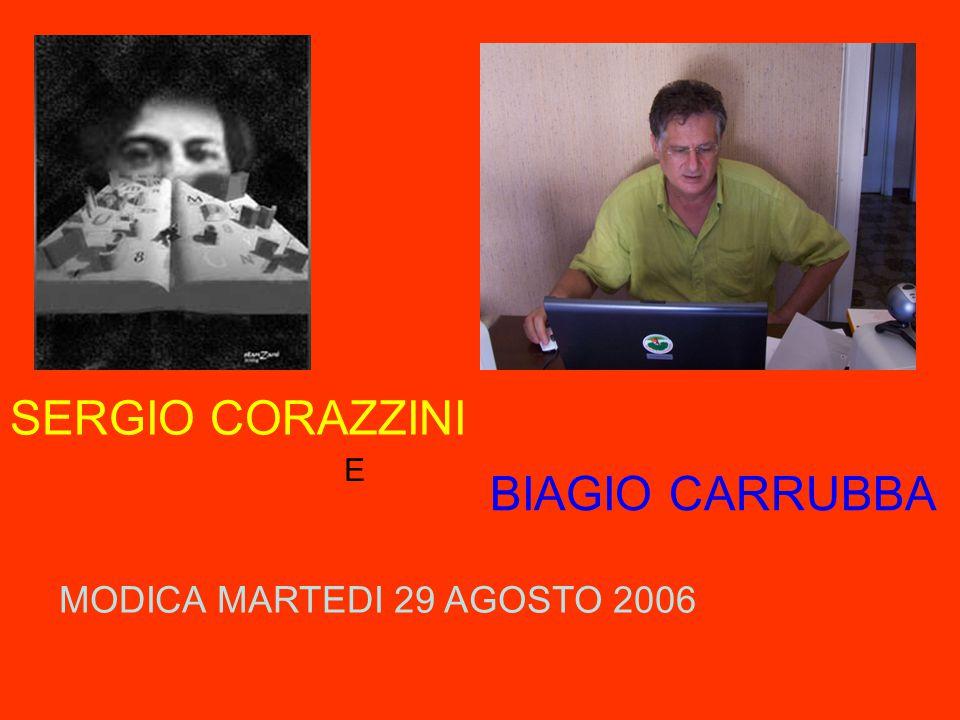 SERGIO CORAZZINI E BIAGIO CARRUBBA MODICA MARTEDI 29 AGOSTO 2006