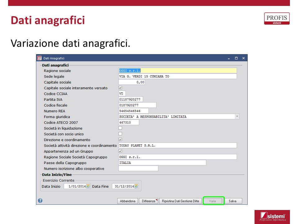 Dati anagrafici Variazione dati anagrafici.