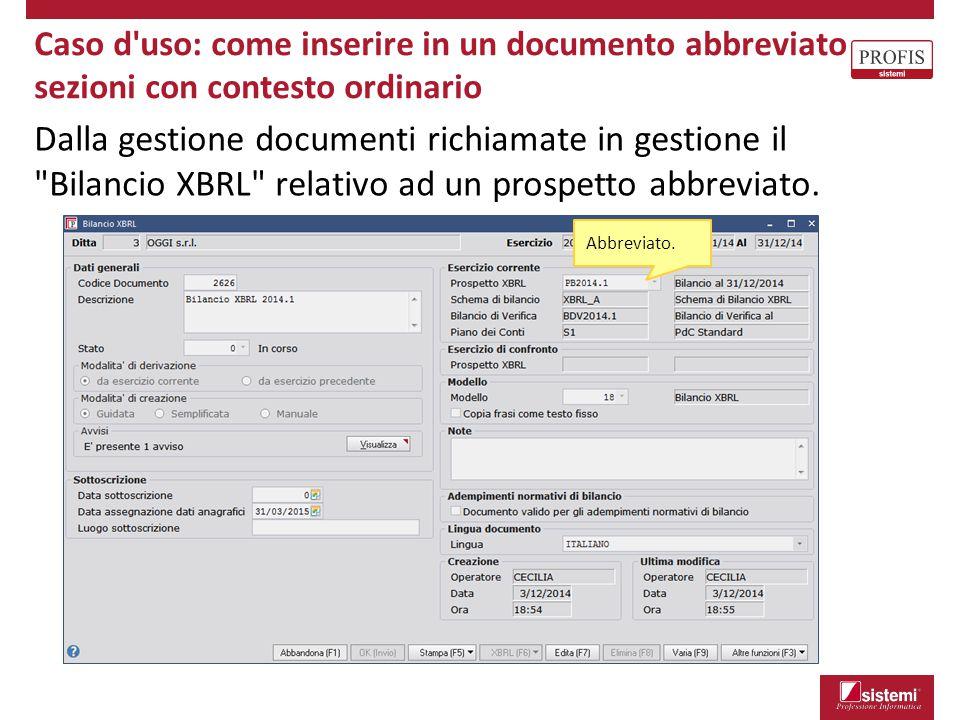 Caso d uso: come inserire in un documento abbreviato sezioni con contesto ordinario
