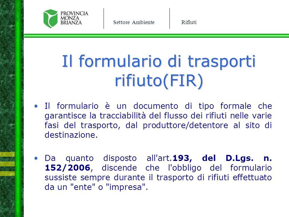 Il formulario di trasporti rifiuto(FIR)