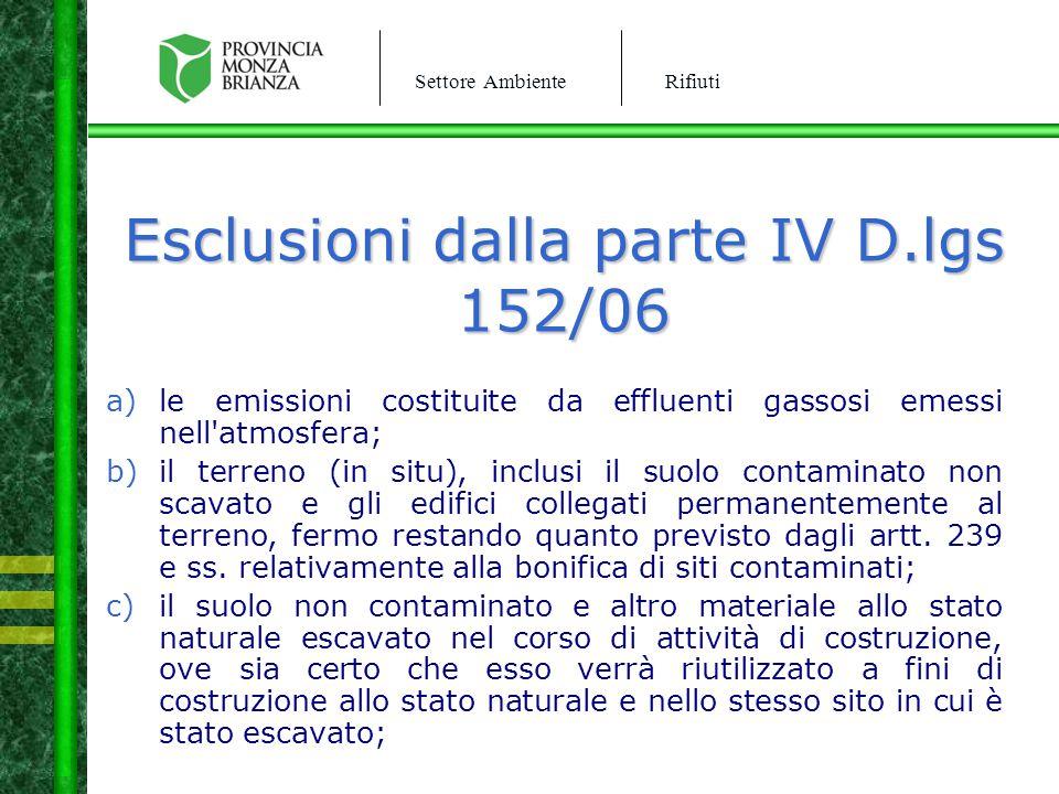 Esclusioni dalla parte IV D.lgs 152/06