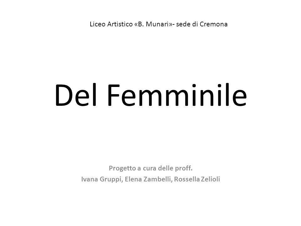 Del Femminile Liceo Artistico «B. Munari»- sede di Cremona