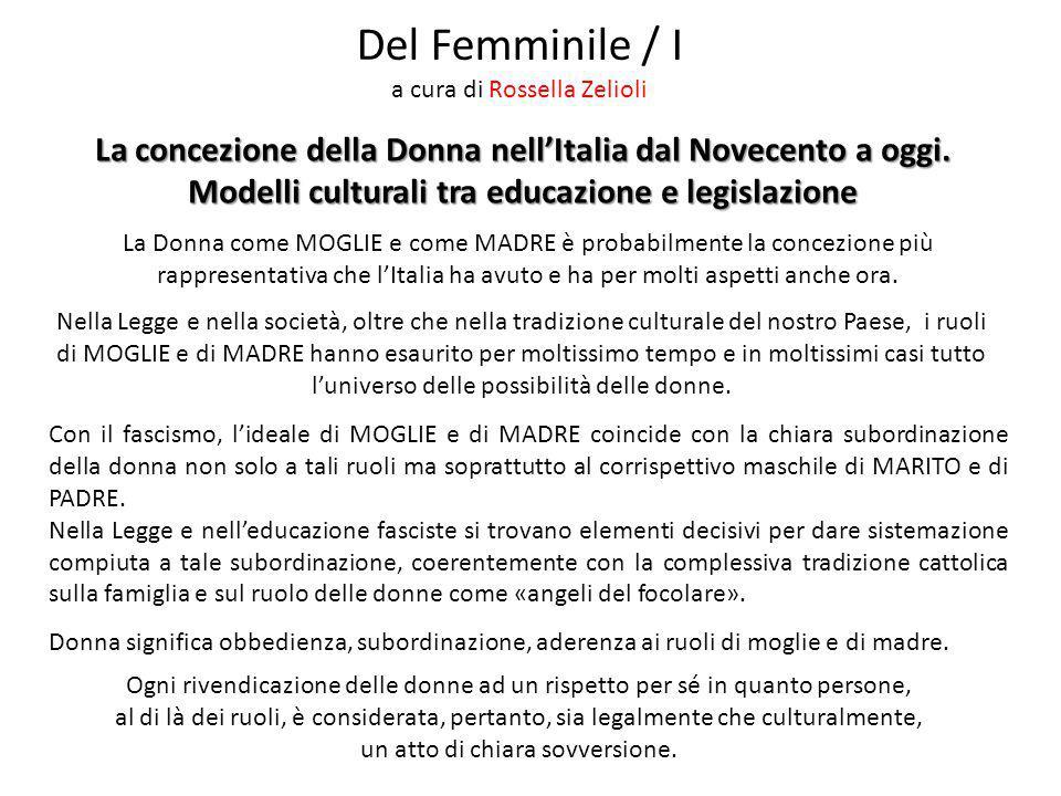 Del Femminile / I a cura di Rossella Zelioli