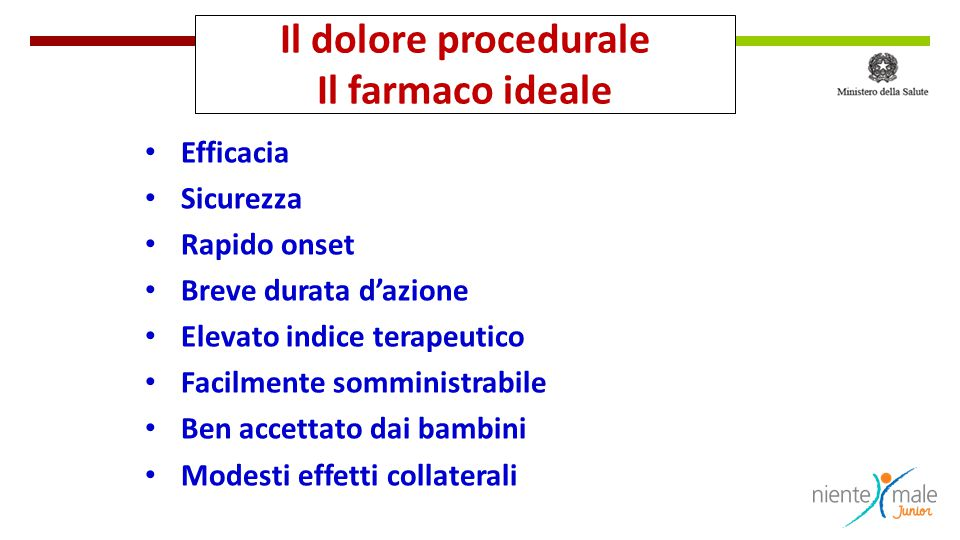 Il dolore procedurale Il farmaco ideale
