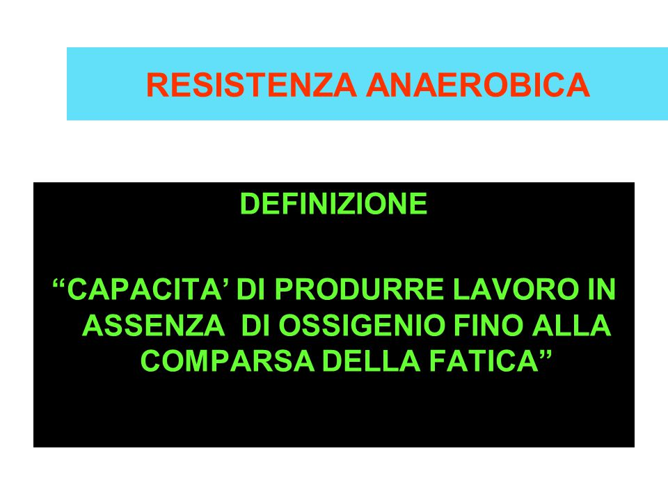 RESISTENZA ANAEROBICA