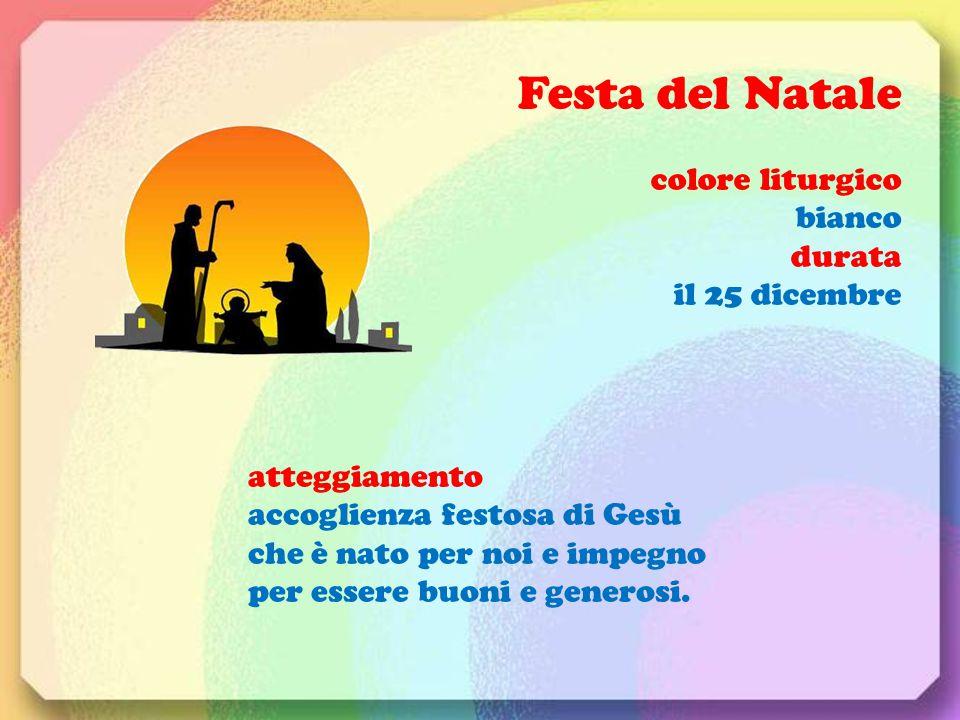 Festa del Natale colore liturgico bianco durata il 25 dicembre