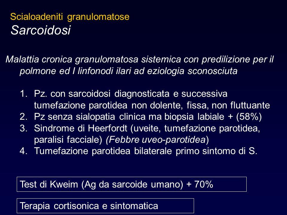 Sarcoidosi Scialoadeniti granulomatose