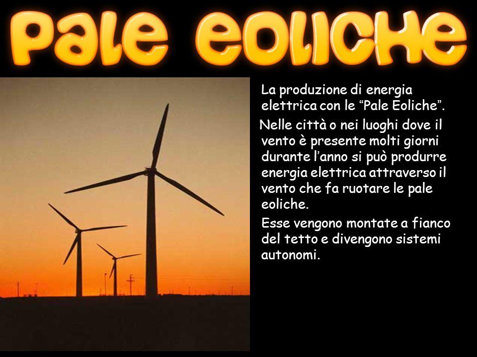 La produzione di energia elettrica con le Pale Eoliche