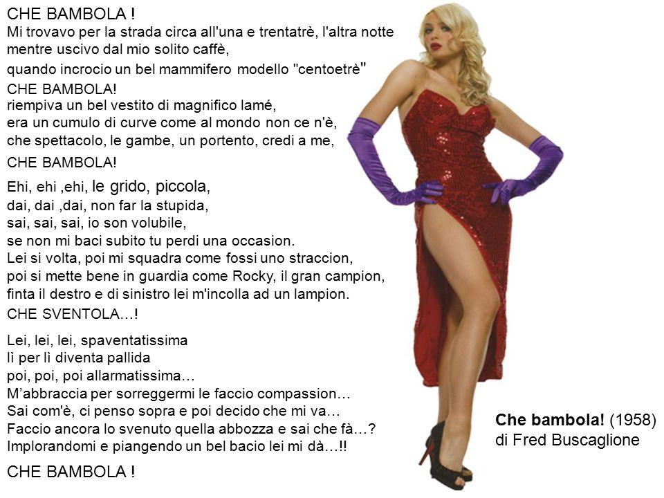 CHE BAMBOLA ! Che bambola! (1958) di Fred Buscaglione CHE BAMBOLA !