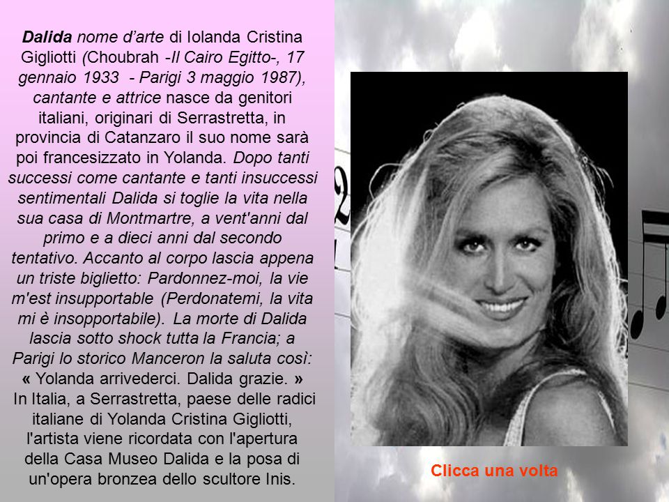 « Yolanda arrivederci. Dalida grazie. »