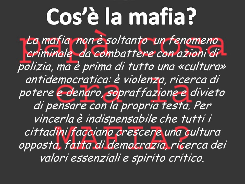 Cos'è la mafia