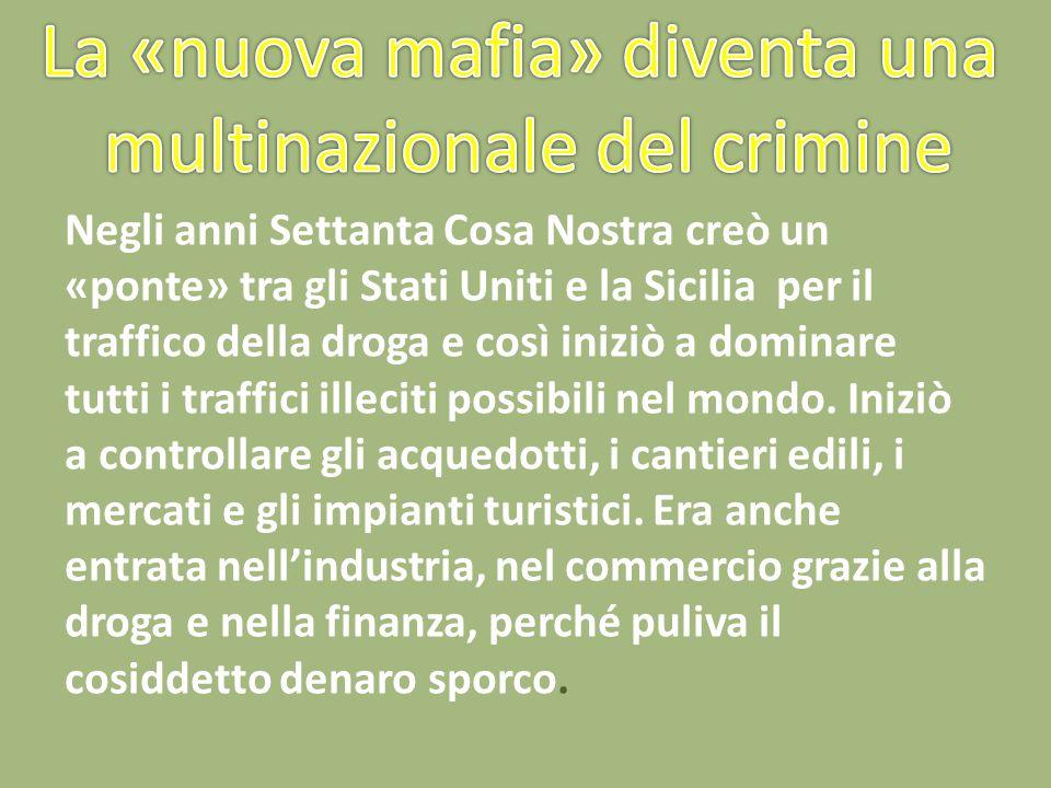 La «nuova mafia» diventa una multinazionale del crimine