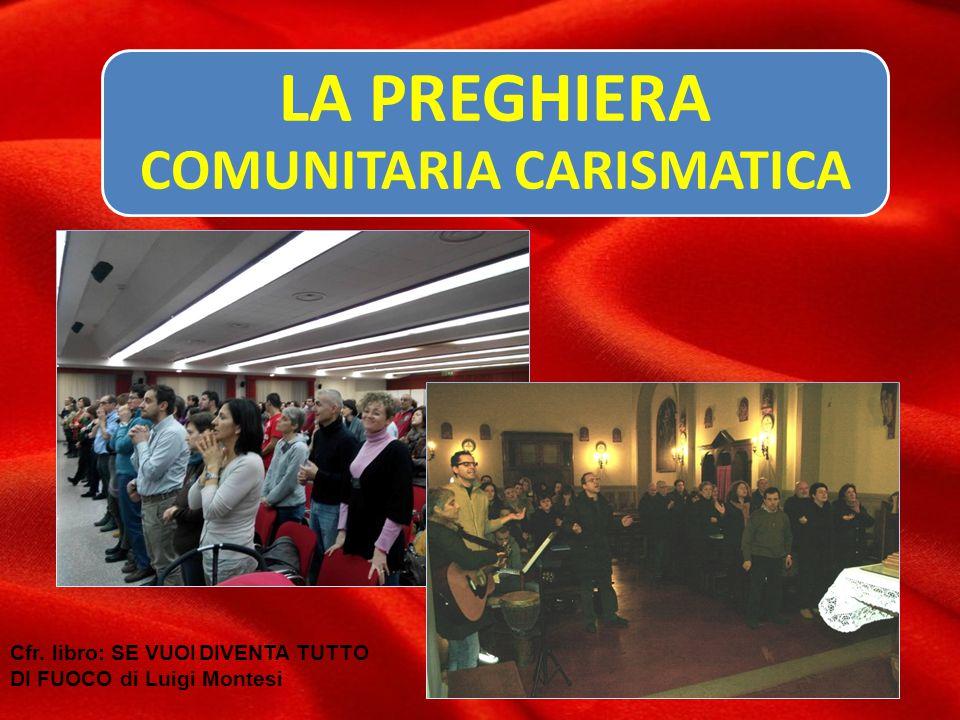 LA PREGHIERA COMUNITARIA CARISMATICA