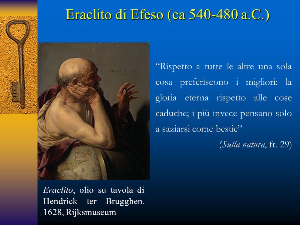 Eraclito di Efeso (ca 540-480 a.C.)