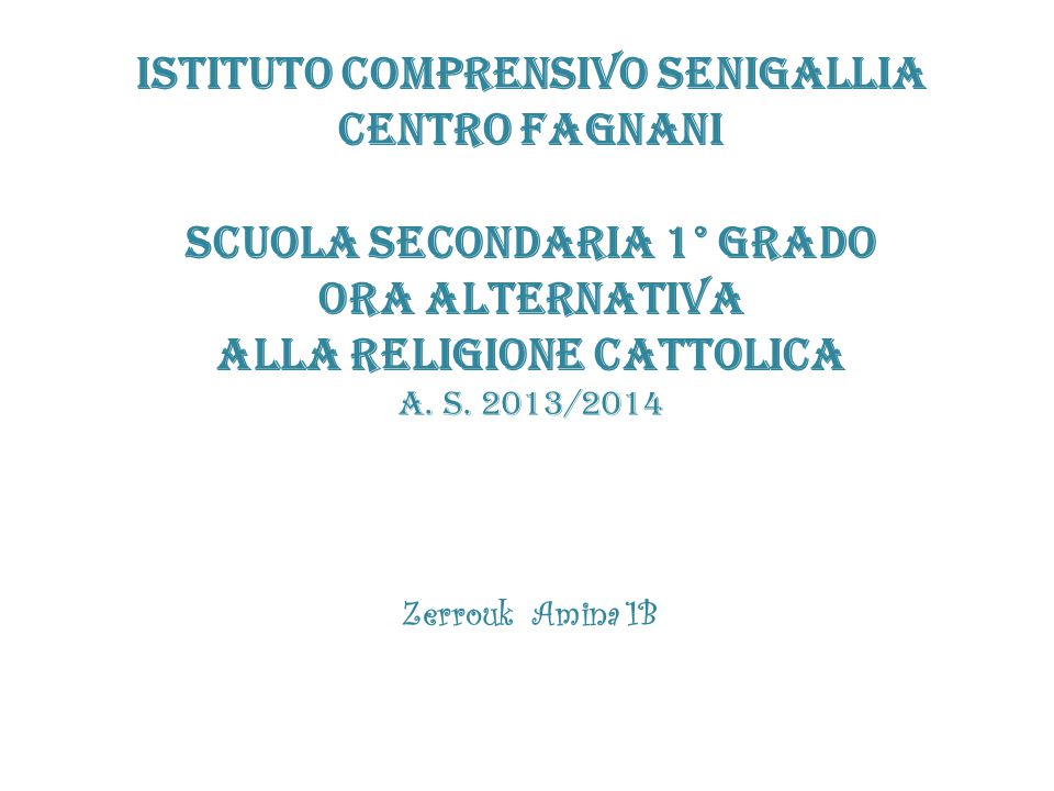 ISTITUTO COMPRENSIVO SENIGALLIA CENTRO FAGNANI
