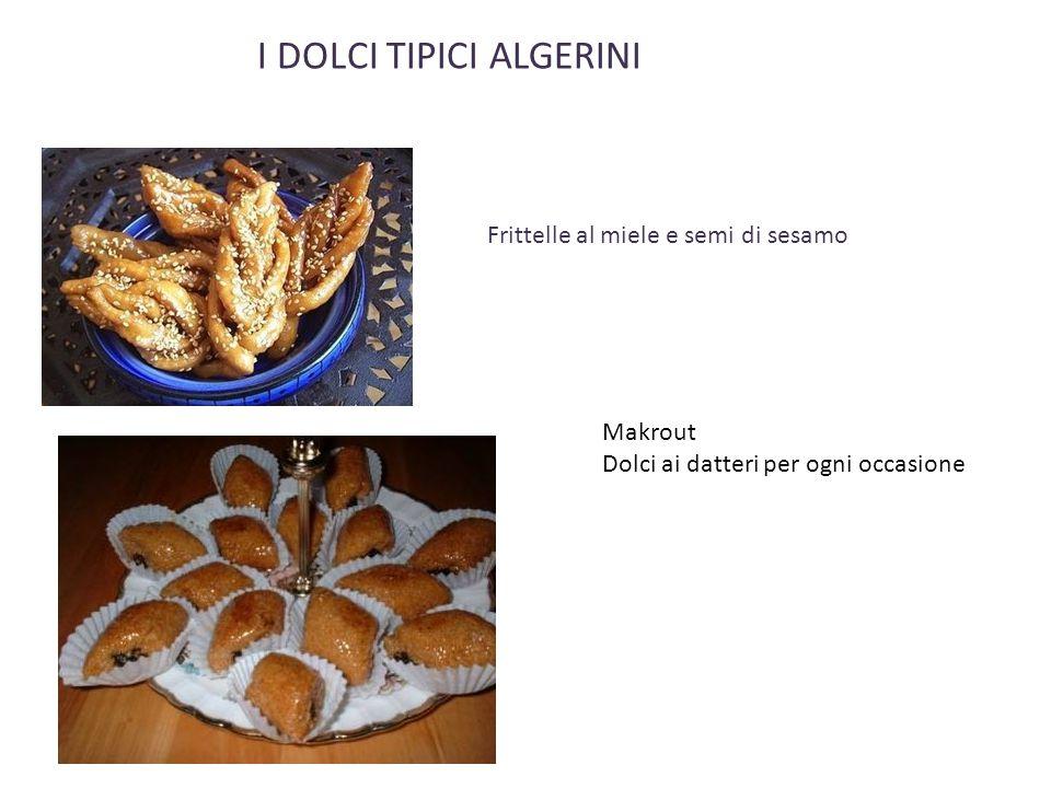 I DOLCI TIPICI ALGERINI