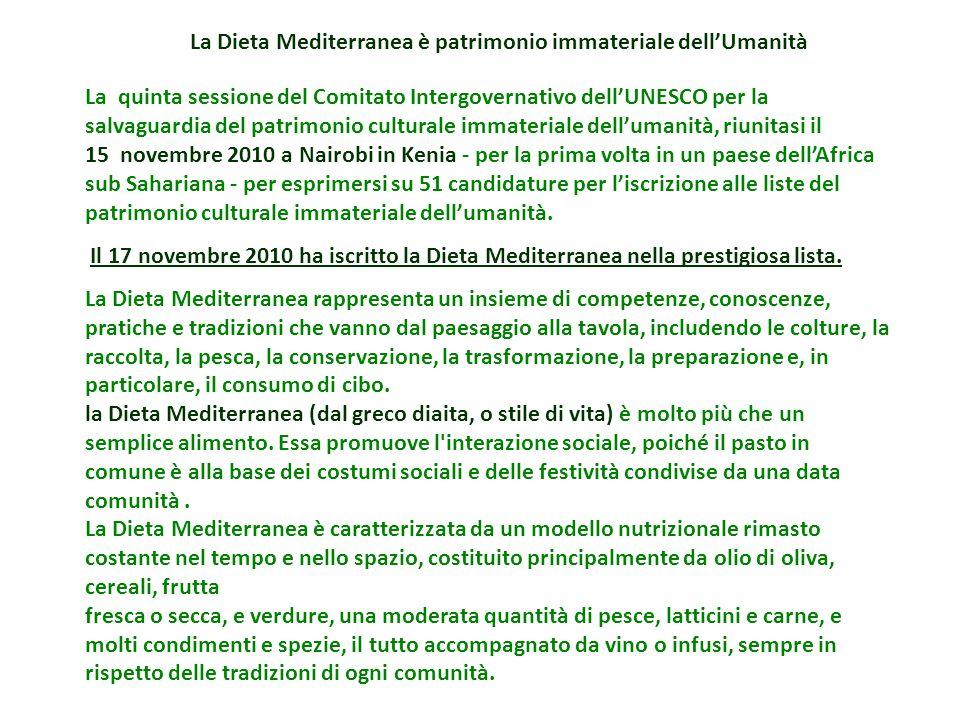 La Dieta Mediterranea è patrimonio immateriale dell'Umanità