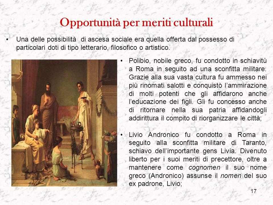 Opportunità per meriti culturali