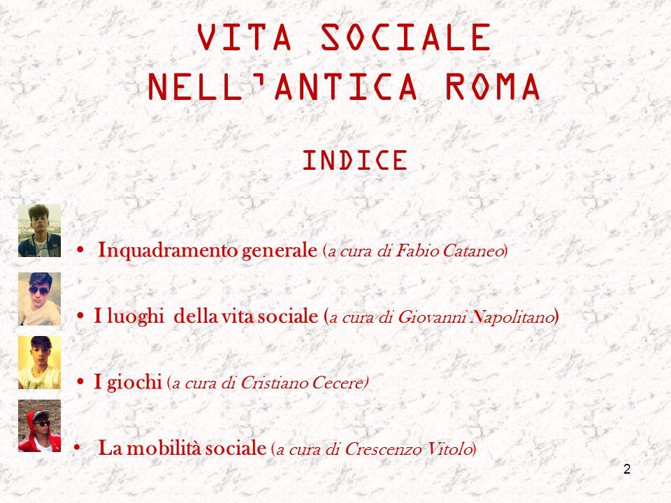 VITA SOCIALE NELL'ANTICA ROMA