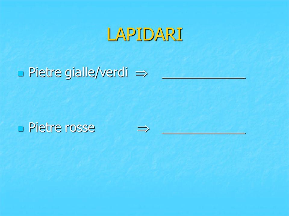 LAPIDARI Pietre gialle/verdi  ____________