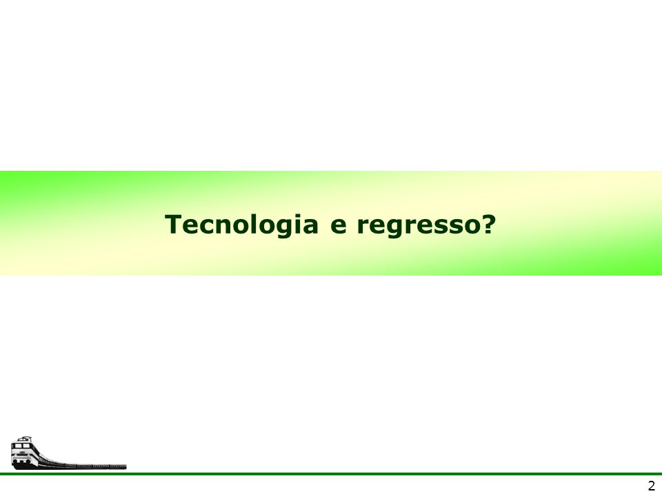 Tecnologia e regresso 2 2 2