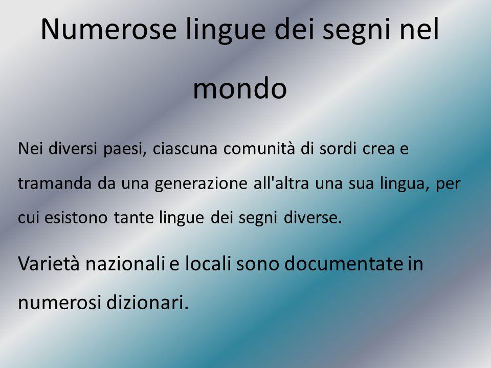 Numerose lingue dei segni nel mondo