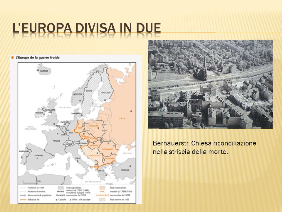 L'Europa divisa in due Bernauerstr. Chiesa riconciliazione nella striscia della morte.