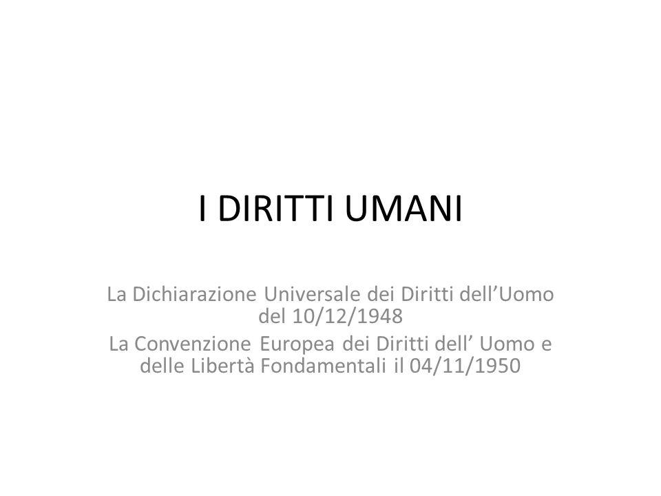 La Dichiarazione Universale dei Diritti dell'Uomo del 10/12/1948