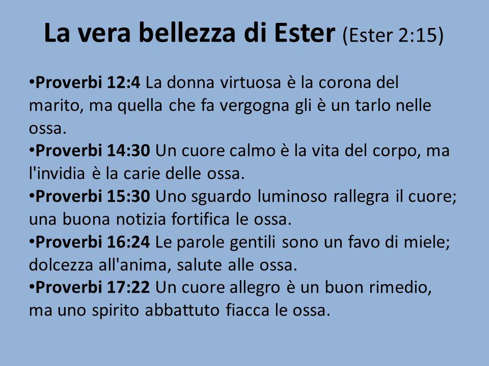 La vera bellezza di Ester (Ester 2:15)