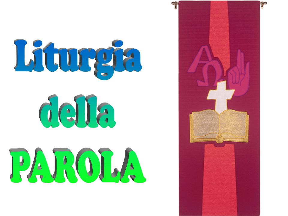 Liturgia della PAROLA