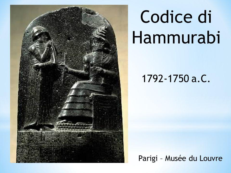 Codice di Hammurabi 1792-1750 a.C. Parigi – Musée du Louvre