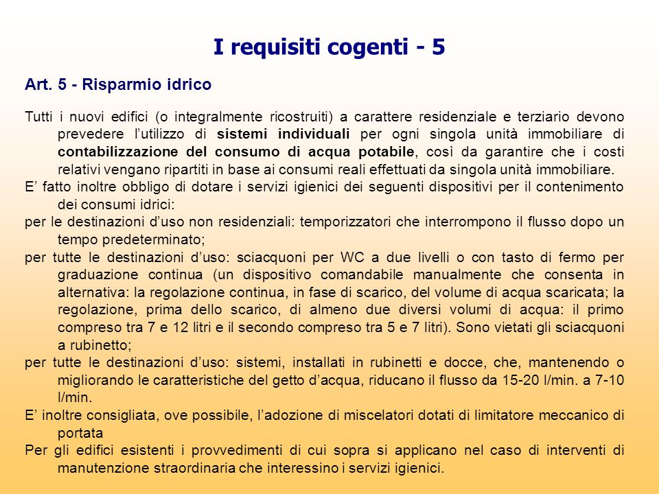 I requisiti cogenti - 5 Art. 5 - Risparmio idrico