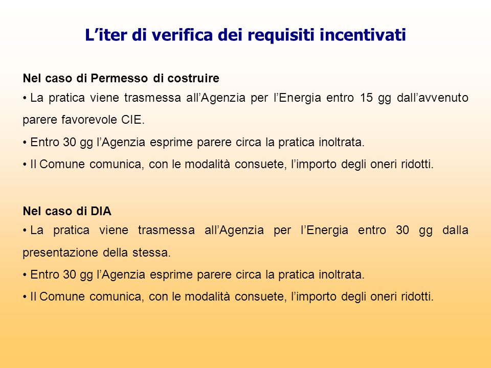 L'iter di verifica dei requisiti incentivati