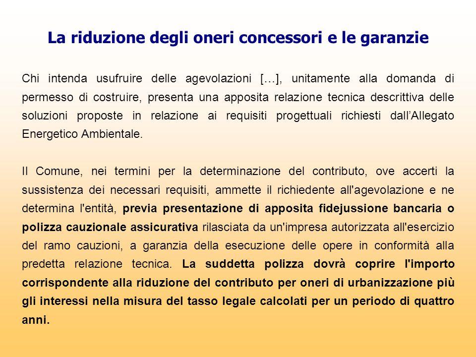 La riduzione degli oneri concessori e le garanzie