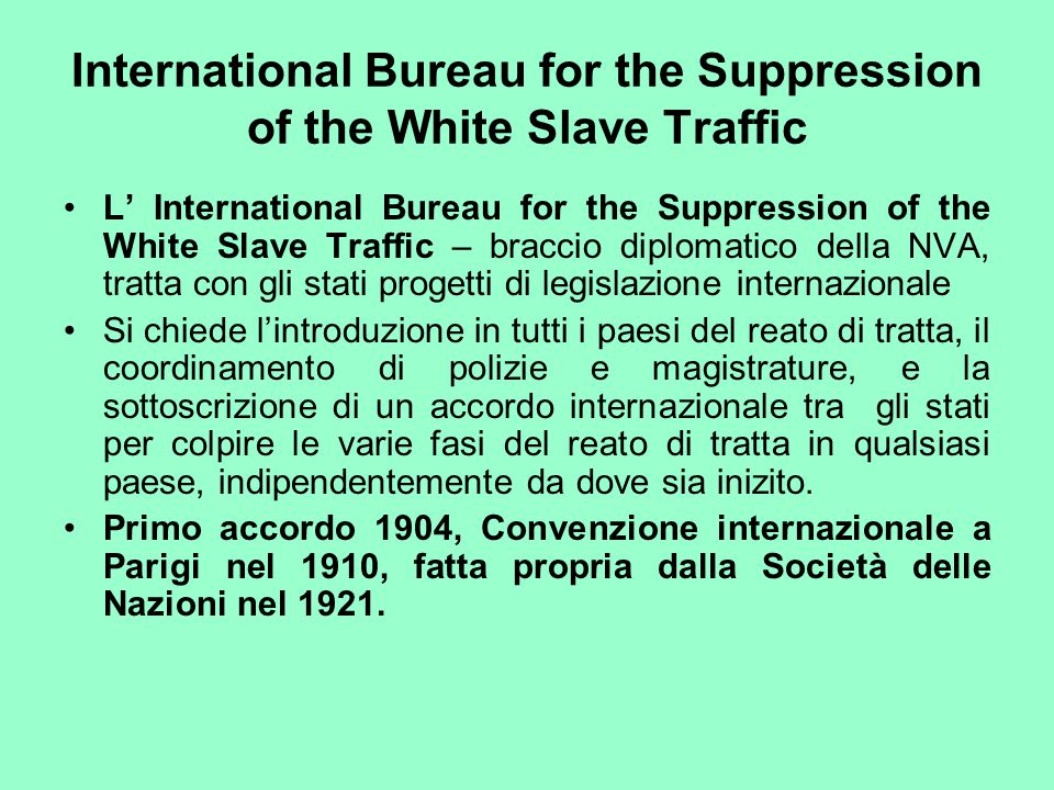 International Bureau for the Suppression of the White Slave Traffic