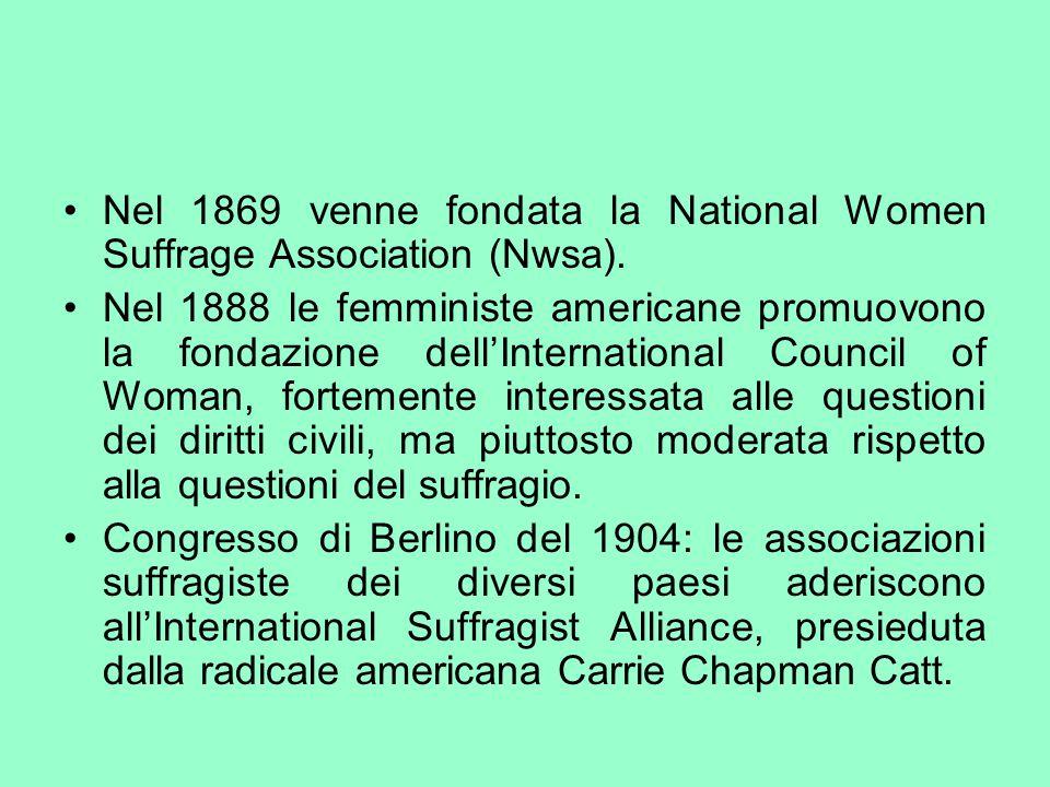 Nel 1869 venne fondata la National Women Suffrage Association (Nwsa).