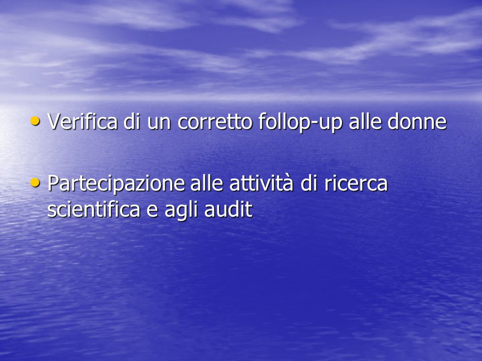 Verifica di un corretto follop-up alle donne