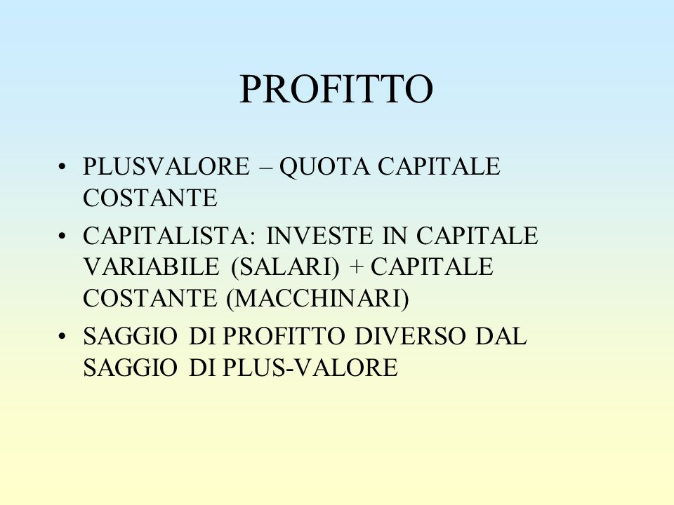 PROFITTO PLUSVALORE – QUOTA CAPITALE COSTANTE