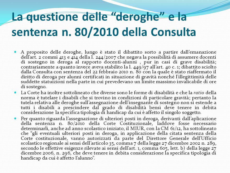 La questione delle deroghe e la sentenza n. 80/2010 della Consulta