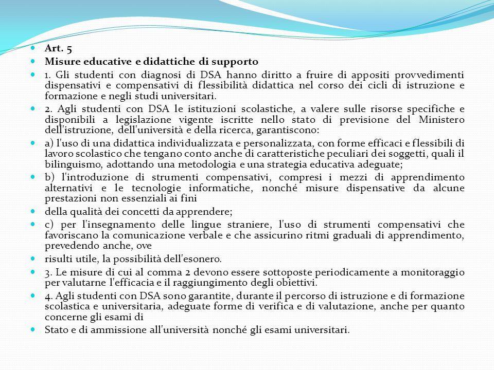 Art. 5 Misure educative e didattiche di supporto.