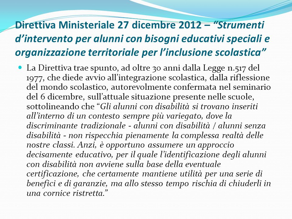 Direttiva Ministeriale 27 dicembre 2012 – Strumenti d'intervento per alunni con bisogni educativi speciali e organizzazione territoriale per l'inclusione scolastica