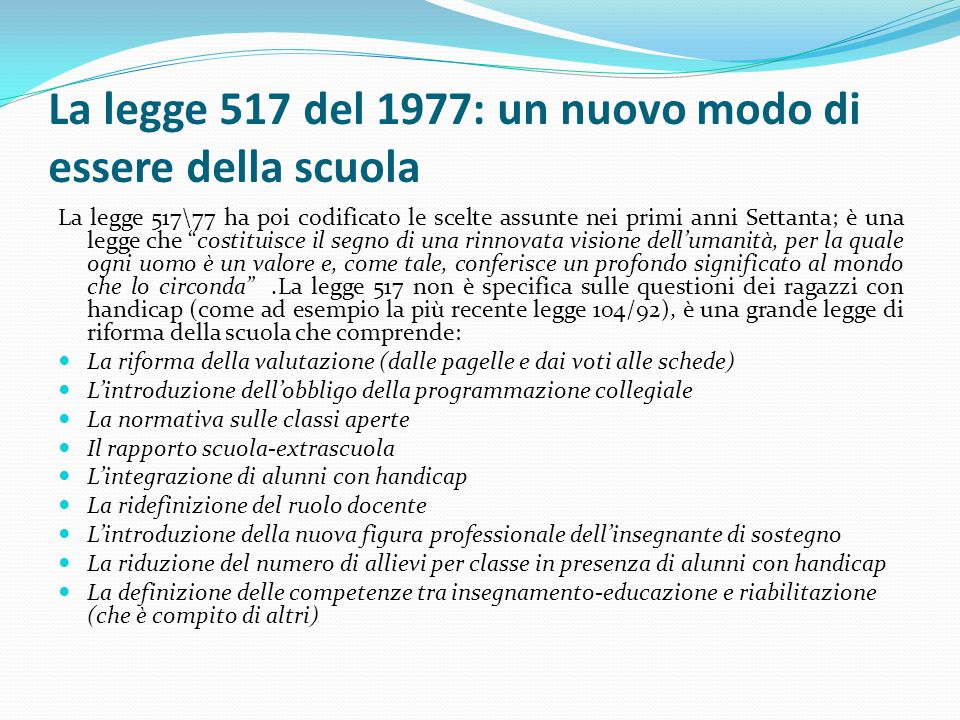La legge 517 del 1977: un nuovo modo di essere della scuola