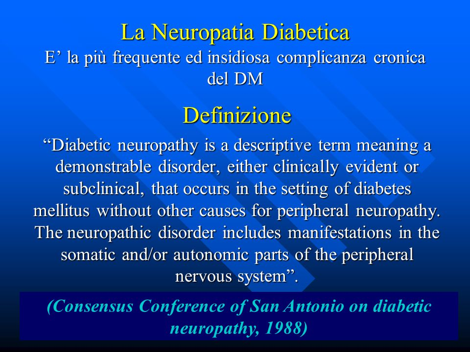 (Consensus Conference of San Antonio on diabetic neuropathy, 1988)