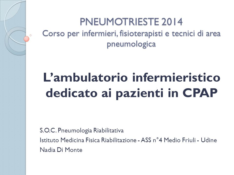 L'ambulatorio infermieristico dedicato ai pazienti in CPAP