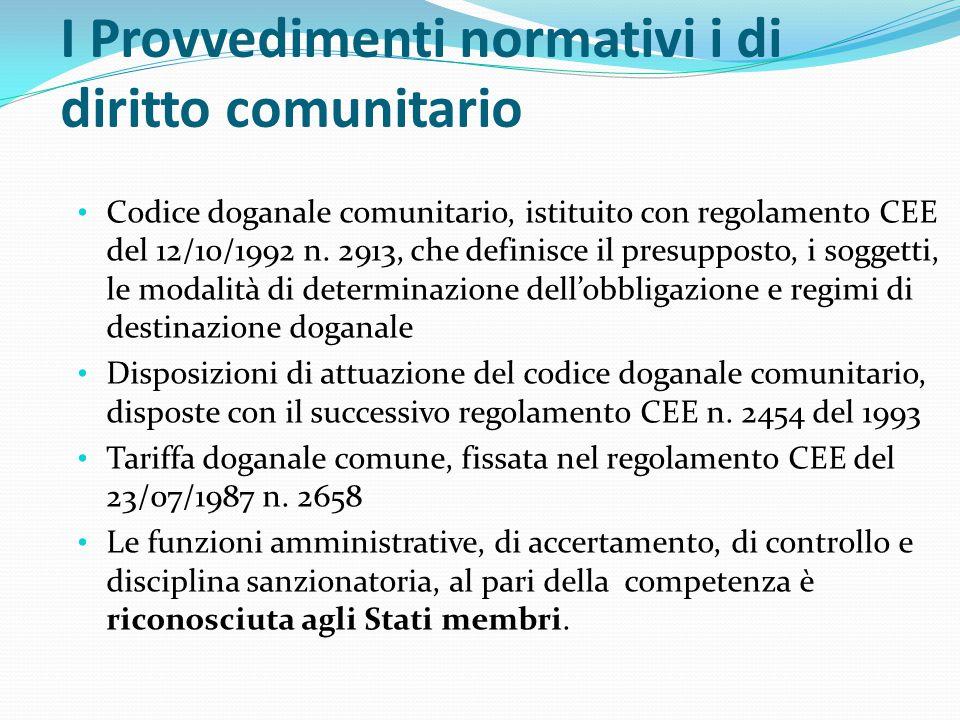 I Provvedimenti normativi i di diritto comunitario