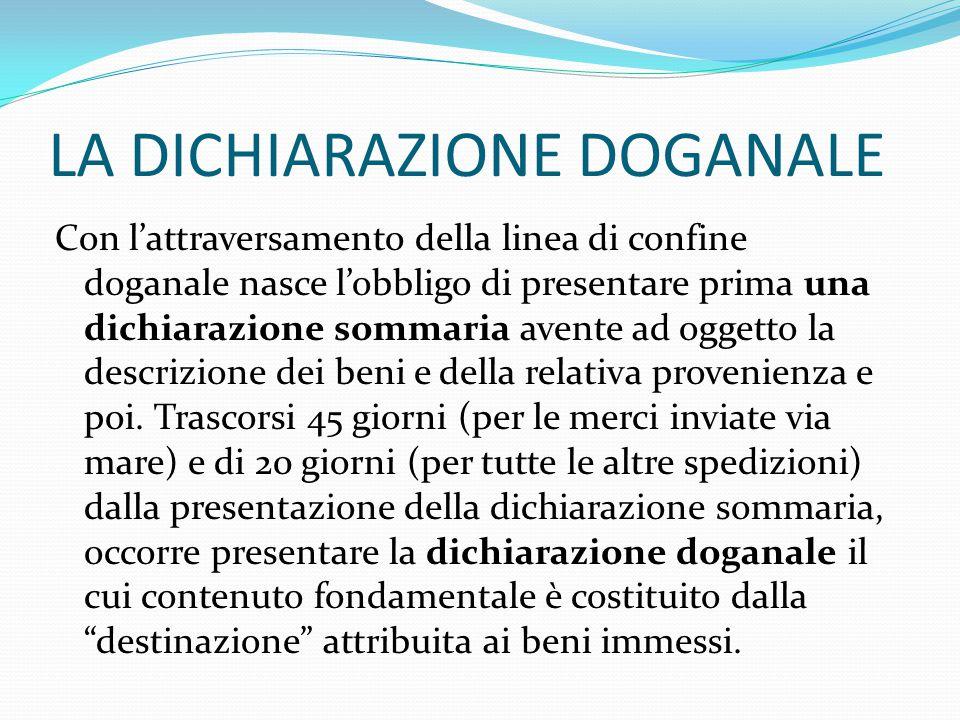 LA DICHIARAZIONE DOGANALE