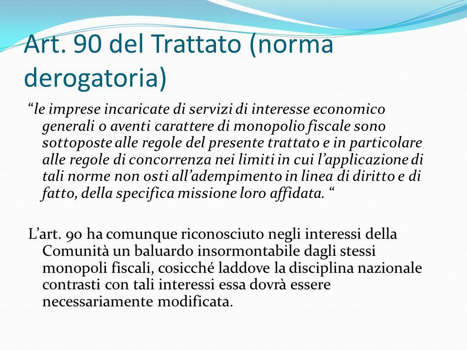 Art. 90 del Trattato (norma derogatoria)