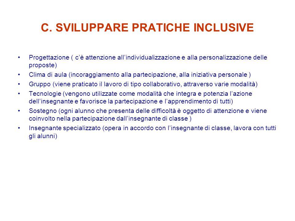C. SVILUPPARE PRATICHE INCLUSIVE