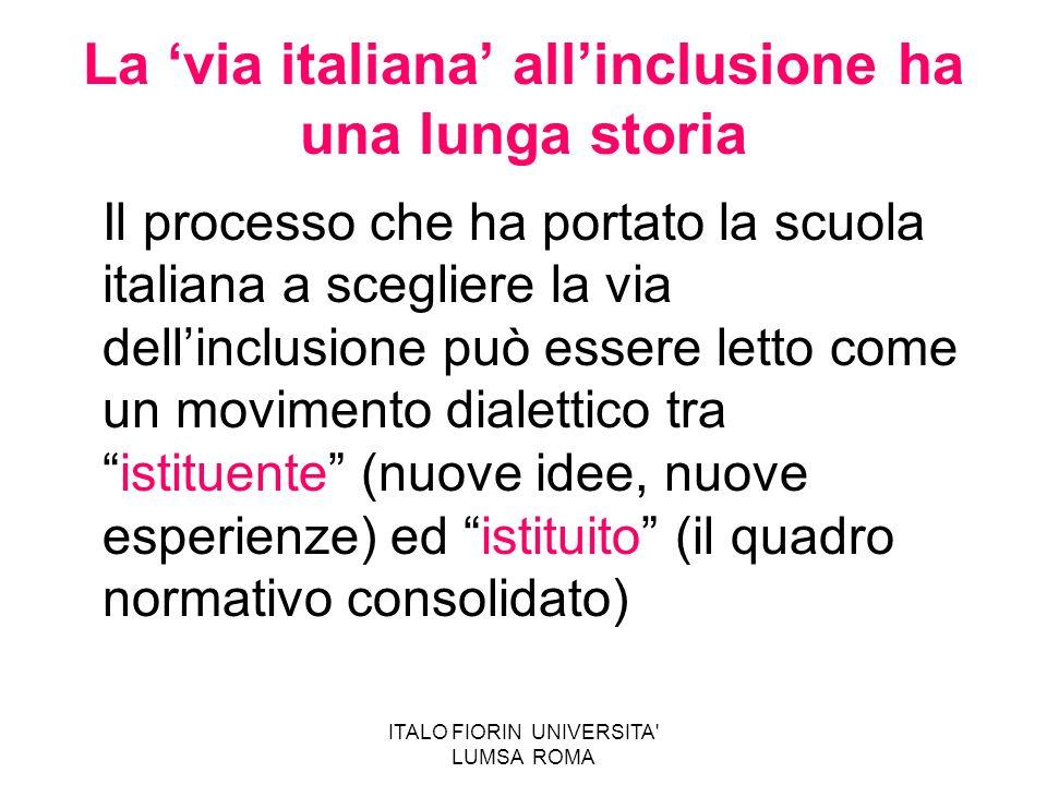 La 'via italiana' all'inclusione ha una lunga storia